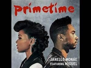 Janelle Mone PrimeTime Ft Miguel Lyrics YouTube