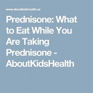 Prednisone  What To Eat While You Are Taking Prednisone