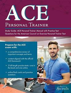 Ace Personal Trainer Study Guide  Ace Personal Trainer