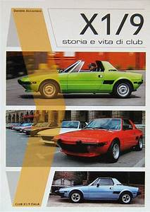 X1/9: STORIA E VITA DI CLUB - Libreria dell'Automobile