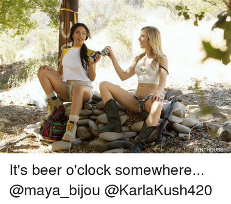 Beer O Clock Meme - penthouse it s beer o clock somewhere beer meme on me me