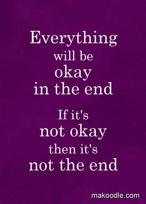 Everything Will Okay Quotes