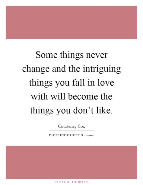 Wish Things Never Change Quotes