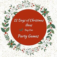 Christmas Party Games  12 Days Of Christmas  Day 1  Life With Lorelai