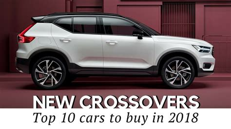 crossover cars 2018 10 new crossover cars coming in 2018 prices and technical