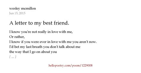 a letter to my best friend a letter to my best friend by wesley mcmillon hello poetry 31973