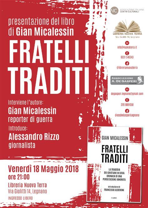 Libreria Nuova Terra Legnano by Gian Micalessin Alla Nuova Terra Di Legnano Sempione News