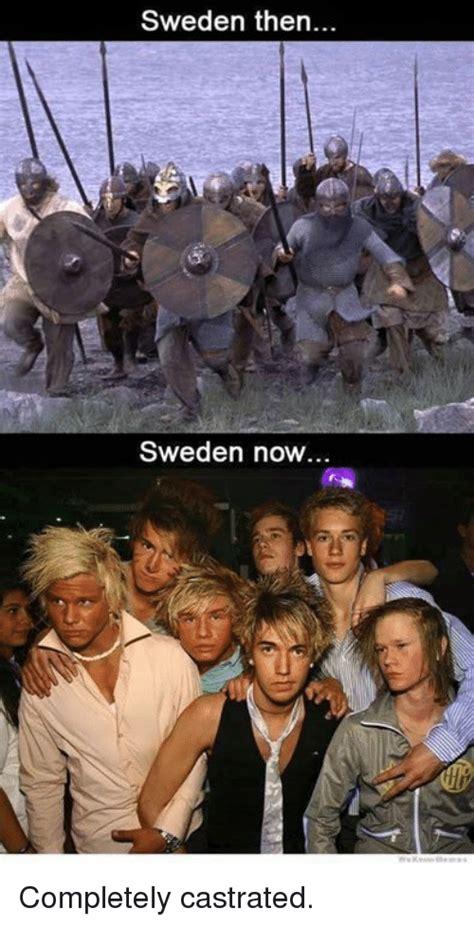 sweden  sweden  completely castrated meme  meme