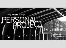 A PERSONAL PROJECT SHOW 011113 611PM dfb gallery