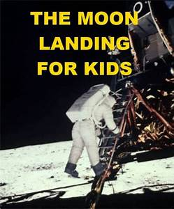 The Moon Landing For Kids By Jonathan Madden Nook Book