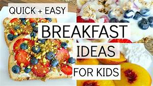 QUICK + EASY BREAKFAST IDEAS FOR KIDS: HEALTHY FOOD FOR ...