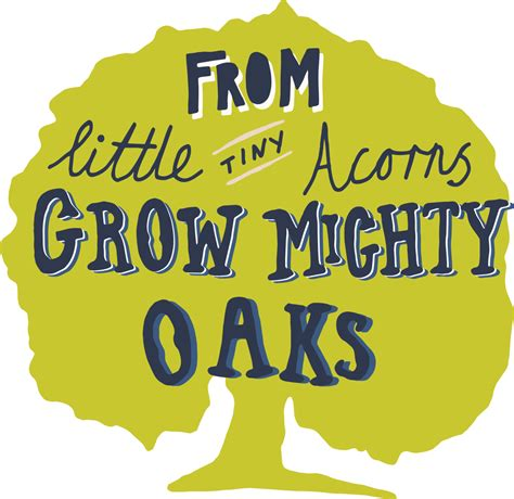mighty oaks from acorns grow display banner from acorns school to school collaboration the power of ideas and discussion tkat s