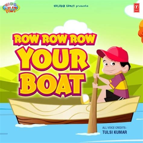 Row Your Boat In English by Row Row Row Your Boat Songs Download Row Row Row Your