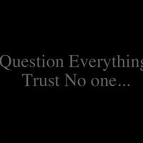 Trust No One Quotes 5