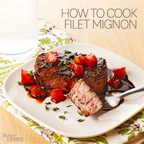 how to cook a filet mignon how to cook filet mignon