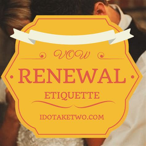 i do take two vow renewal etiquette
