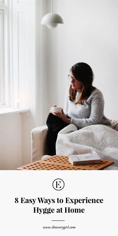 8 Easy Ways To Experience Hygge At Home  The Everygirl