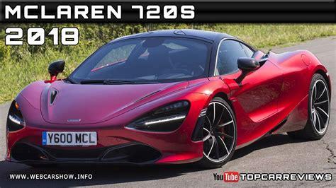2018 Mclaren 720s Review Rendered Price Specs Release Date