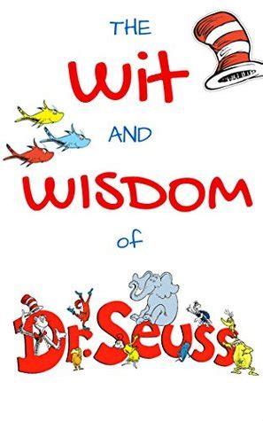 wit  wisdom  dr seuss dr seuss quotes  peter