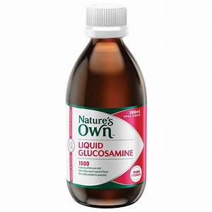 Buy Nature U0026 39 S Own Liquid Glucosamine 1500mg 300ml Online At