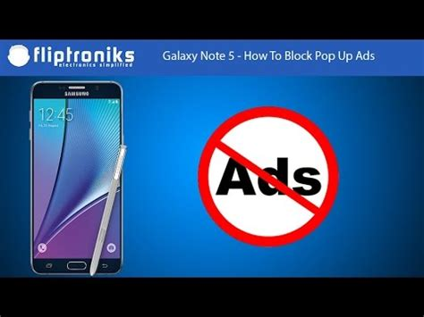 samsung galaxy note 5 how to block pop up ads fliptroniks