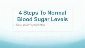 4 Steps To Normal Blood Sugar Levels