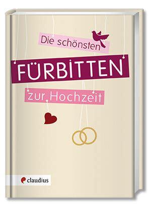 hochzeitsfuerbitten fuerbitten hochzeit hochzeitsportal