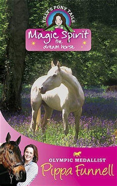 magic spirit  dream horse  pippa funnell
