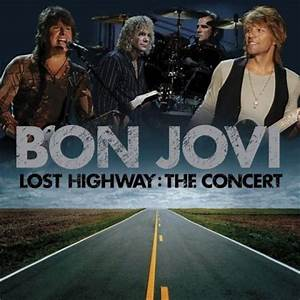 Bon Jovi - Lost Highway: The Concert on Collectorz.com ...