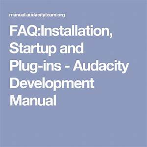 Faq Installation  Startup And Plug-ins