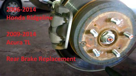 rear brake pad replacement  honda ridgeline acura tl
