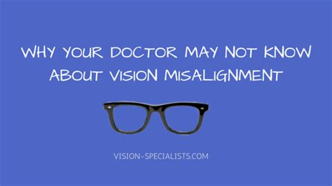 Why Your Doctor May Not Know About Vision Misalignment