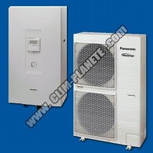 Pompe A Chaleur Reversible Air Air : pompe chaleur air eau kit wc16f6e5 panasonic ~ Farleysfitness.com Idées de Décoration