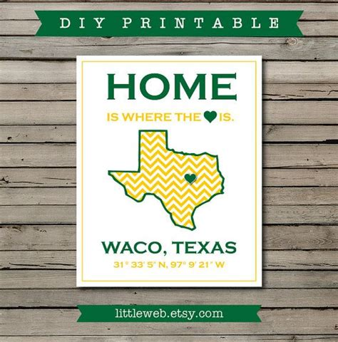 "Baylor University/Waco print - ""Home Is Where The Heart Is ..."