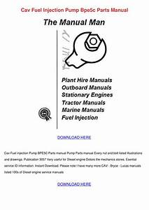 Cav Fuel Injection Pump Bpe5c Parts Manual By