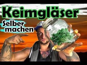 Steintröge Selber Machen : keimgl ser sprossengl ser selber machen sprossenziehen roh vegan youtube ~ A.2002-acura-tl-radio.info Haus und Dekorationen