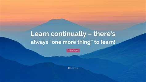 steve jobs quote learn continually