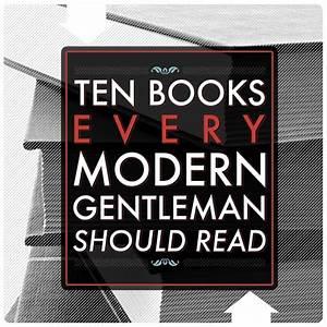 10 Books Every Modern Gentleman Should Read