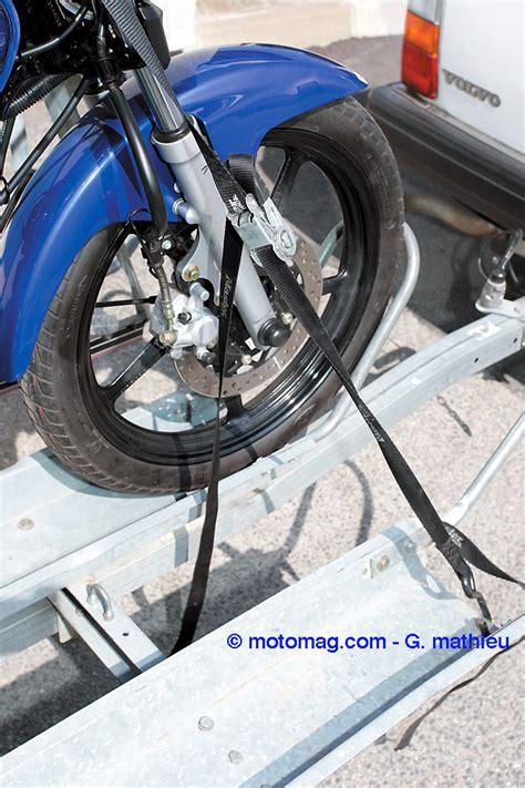 arrimer sa moto sur une remorque moto magazine leader