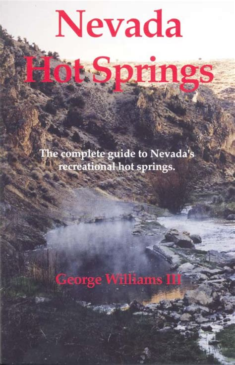 nevada hot springs  complete guide  nevadas