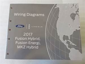 2017 Lincoln Mkz Hybrid Electrical Wiring Diagrams Manual