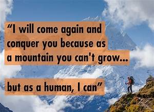 The wisdom of S... Scale Mountain Quotes