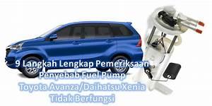 9 Langkah Pemeriksaan Penyebab Fuel Pump Toyota Avanza