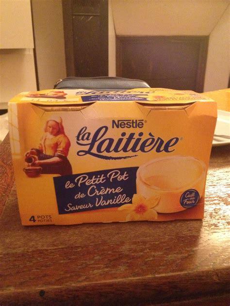 petit pot de creme la laitiere le petit pot de cr 232 me 224 la vanille la laiti 232 re le go 251 teur de supermarch 233 le go 251 teur de supermarch 233