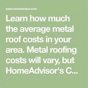 Learn How Much The Average Metal Roof Costs In Your Area
