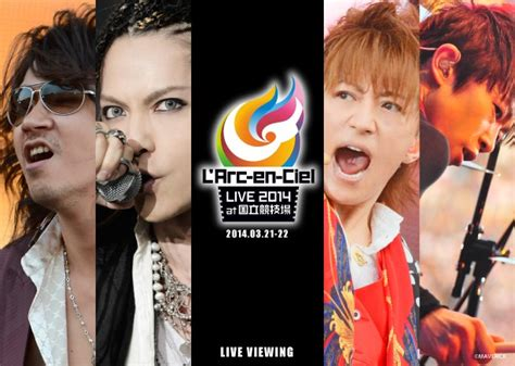 now you can l arc en ciel live 2014 at national stadium in a city near you reactor