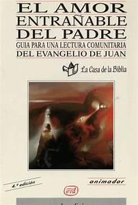 Casa Amore De : la casa de la biblia el amor entra able del padre juan ~ Markanthonyermac.com Haus und Dekorationen