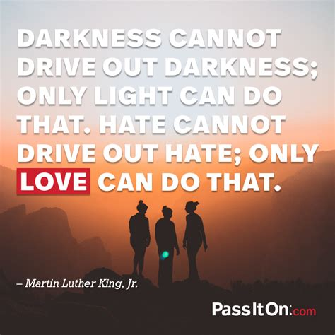 what does light to do with darkness darkness cannot drive out darkness only light can do