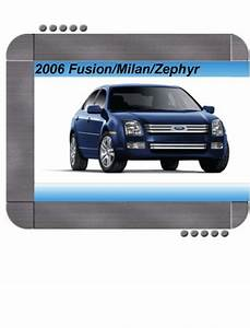 Ford Fusion  Lincoln Zephyr  Mercury Milan 2006 Repair