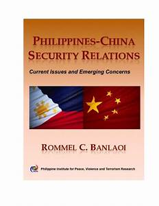 Philippines china security_relations_current_issues ...
